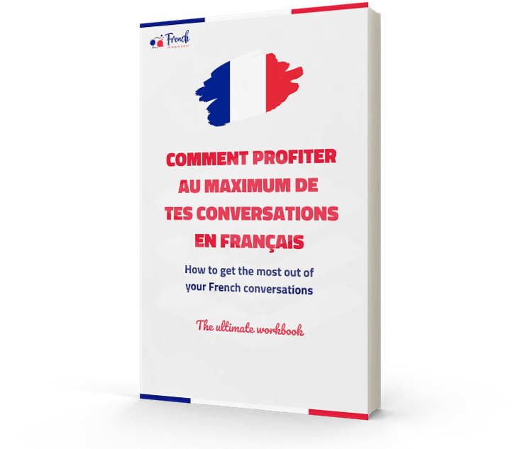 How to make the most out of your French conversations - Book cover