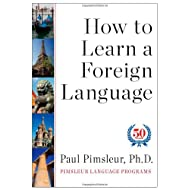 How to Learn a Foreign Language by Paul Pimsleur