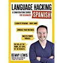 Language Hacking Spanish by Benny Lewis